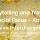 Storytelling and Trauma: 2nd Global Interdisciplinary Conference